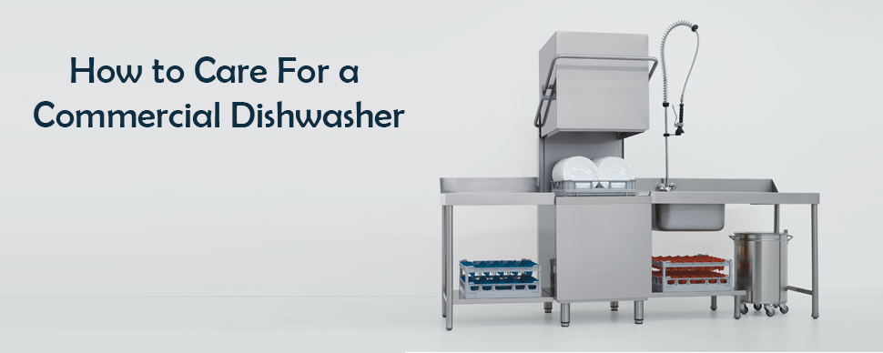 How-to-Care-For-a-Commercial-Dishwasher